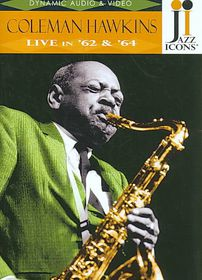 Coleman Hawkins Live In 62/64 (jazz Icon - Live In 62/64 (DVD)