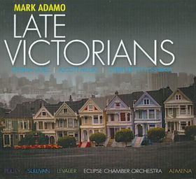 Adamo: Late Victorians - Late Victorians (CD)