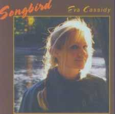 Eva Cassidy - Songbird (CD)