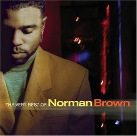 Norman Brown - Very Best Of Norman Brown (CD)