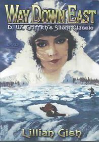 Way Down East:Silent Classic - (Region 1 Import DVD)