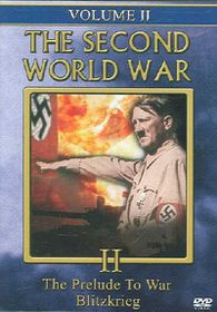 Second World War - Vol. 2: The Prelude to War/Blitzkrieg - (Region 1 Import DVD)