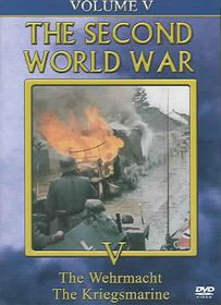 Second World War - Vol. 5: The Wehrmacht/The Kriegsmarine - (Region 1 Import DVD)