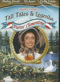 Shelley Duvall's Tall Tales and Legends - Darlin' Clementine - (Region 1 Import DVD)