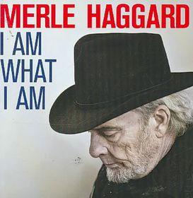Haggard Merle - I Am What I Am, I Do What I Do (CD)
