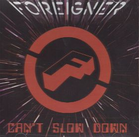 Foreigner - Can't Slow Down (CD)