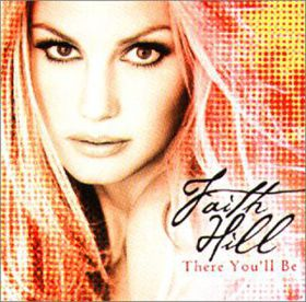 Faith Hill - There You'll Be (CD)