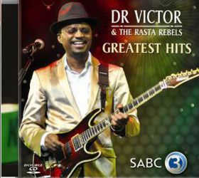 Dr Victor & The Rasta Rebels - Greatest Hits (CD)