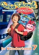 Carike Keuzenkamp - Carike & Ghoempie Kuier Saam Met Ghoeghoe In Kinderland Vol. 7 (DVD)