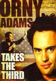 Orny Adams:Takes the Third - (Region 1 Import DVD)