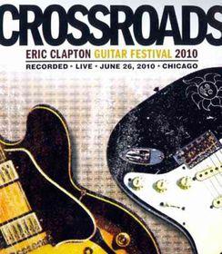 Eric Clapton - Blu Ray - Crossroads Guitar Festival 2010 (Blu-Ray)