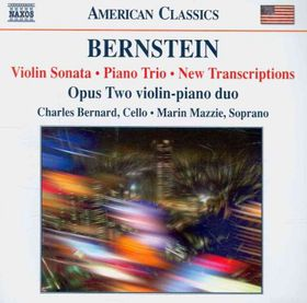 Bernstein, Leonard / Opus Two / Bernard / Mazzie - Violin Sonata / Piano Trio / New Transcriptions (CD)