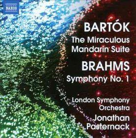 Bartok / Brahms / Lso / Bradbury / Pasternack - Miraculous Mandarin Suite / Symphony No.1 (CD)