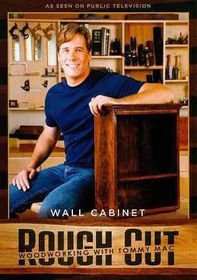 Woodworking with Tommy Mac:Wall Cabin - (Region 1 Import DVD)