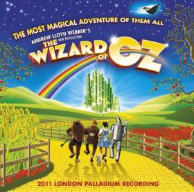 Andrew Lloyd Webber's New Production Of The Wizard Of Oz (CD)
