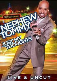 Nephew Tommy:Just My Thoughts - (Region 1 Import DVD)