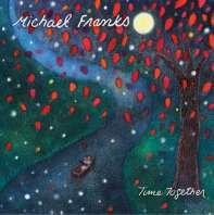 Michael Franks - Time Together (CD)