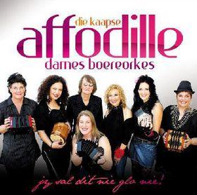 Die Kaapse Affodille Dames Boe - Jy Sal Dit Nie Glo Nie (CD)