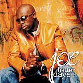 Joe - Better Days (CD)