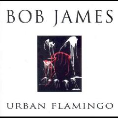 Bob James - Urban Flamingo (CD)