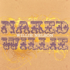 Nelson Willie - Naked Willie (CD)